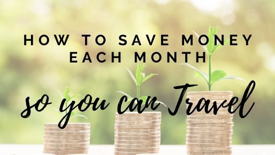 How to Save Money to Travel By Drastically Cutting Expenses