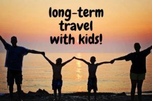 long-term travel with kids