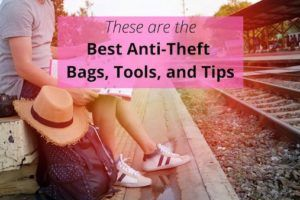 Best Anti-Theft Bags, Tools, and Tips