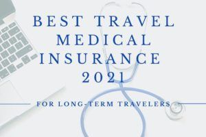 Best Travel Medical Insurance in 2021 for Long-Term Travelers