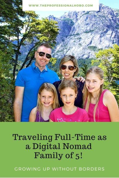 Traveling Full-Time as a Digital Nomad Family of 5! Growing Up Without Borders