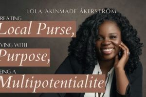 Lola Akinmade Akerstrom founder of Local Purse and Multipotentialite Feature PIC