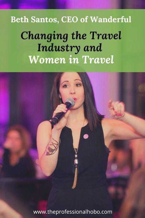 Beth Santos is changing the travel industry and women in travel, through Wanderful and so many other amazing initiatives. #BethSantos #womenintravel #travelindustry #antiracism #femalefounders #femaleentrepreneurs #TheProfessionalHobo #Wanderful