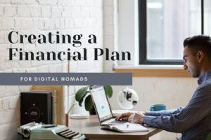 Creating a Financial Plan for Digital Nomads