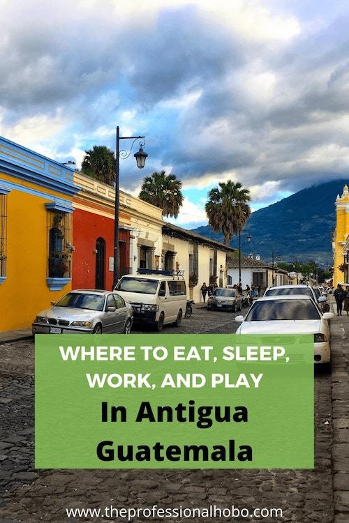 Antigua Guatemala is a beautiful and bustling town with some of the best restaurants I've ever eaten at and cafes I've ever worked at. Here are the best things to see, do, eat, and buy in Antigua. #Guatemala #Antigua #VolcanoTrek #digitalnomad #TheProfessionalHob #NoraDunn #longtermtravel #fulltimetravel
