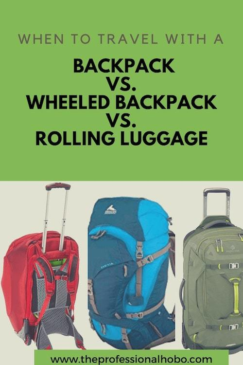 Looking for the perfect luggage for long-term travel? Here's a detailed analysis of backpacks vs wheeled backpacks vs rolling luggage - and when you would want to travel with each. #travelluggage #luggage #travelbackpack #wheeledbackpack #rollingluggage #wheeledluggage #traveltips #longtermtravel #TheProfessionalHobo