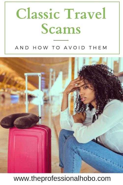 As a foreigner, you're an automatic target. Here are 24 classic travel scams (real scams, experienced by pro travelers) - with tips on how to avoid them. #TravelScams #TravelTips #FullTimeTravel #TravelPlanning #AvoidingScams #Travel #Pickpocket #TravelTheft