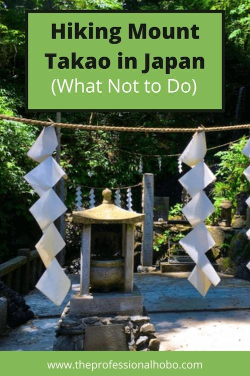 Hiking up Mount Takao near Tokyo Japan was the best (and worst) day ever. Learn from my mistakes! #Takao #MountTakao #MtTakao #Tokyo #Japan #JapanHikes #traveltips #travelstories #funnystories #TheProfessionalHobo