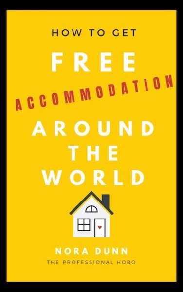 How to Get Free Accommodation Around the World book cover