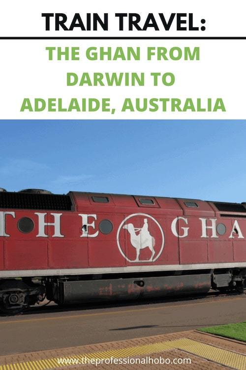 Taking The Ghan from Darwin to Adelaide in Australia is a bucket-list dream for many people. Here's what it's like! #TheGhan #GhanTrain #TrainTravel #DarwintoAdelaide #Australia #TheProfessionalHobo