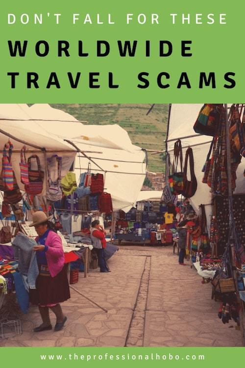 Don't fall for these worldwide travel scams, theft attempts, and tourist traps designed to part you unfairly with your money and/or belongings. Learn from these travelers' experiences! #travel #scams #travelscams #TheProfessionalHobo #traveltips #fulltimetravel #longtermtravel #pickpocket