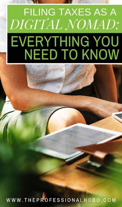How do you go about filing taxes as a digital nomad? With an ever-increasing population of digital nomads taking to the road, this is becoming an increasingly prevalent issue. Learn from experienced digital nomads in this GIANT guide with everything you need to know about filing taxes as a digital nomad. #FullTimeTravel #TravelPlanning #BudgetTravel #TravelTips #FinancialTravelTips #TravelMoneyAdvice #SaveMoneyTraveling #MakingMoneyWhileTraveling #DigitalNomads #ExpatTaxTips