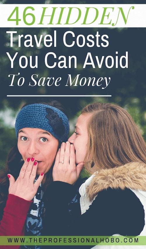 It's easy for our travel budget to get away from us while we travel. Here are 46 hidden travel costs to help you plan and save money on the road. #FullTimeTravel #TravelPlanning #BudgetTravel #TravelTips #FinancialTravelTips #TravelMoneyAdvice #SaveMoneyTraveling