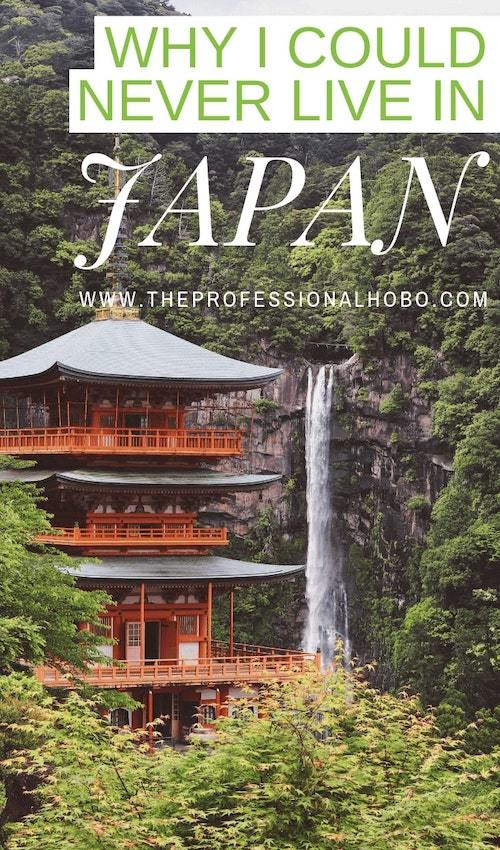 """I've had a """"crisis of dislike"""" with Japan - which has quite taken me by surprise. But it has amounted to these reasons why I could never live in Japan. #Japan #JapanTravel #Asia #TravelLifestyleGuides #ExpatLife #FullTimeTravel #TravelPlanning #BudgetTravel #TravelTips #Housesitting"""