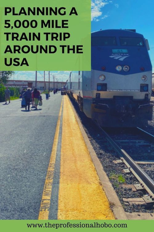 How do you plan a 5,000+ mile train trip around the USA? A little bit of research and a whole lotta impulse is how. Follow along! #Amtrak #traintravel #USAtrains #trains #travelplanning #tripplanning #TheProfessionalHobo #traveladventure