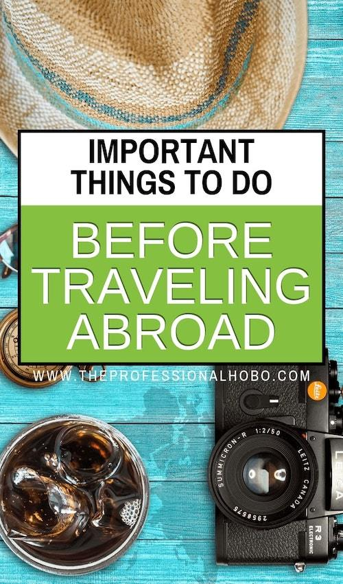 Some things just have to get done before you travel. Things like visas, important legal documents, even proof of onward travel! This guide outlines it all. #TravelPrep #FullTimeTravel #TravelPlanning #BudgetTravel #TravelTips #FinancialTravelTips #TravelMoneyAdvice #TravelLifestyleGuides #ExpatLife